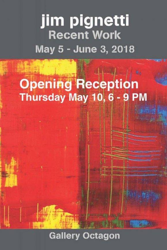 "Closing Soon: ""Recent Works"" by Jim Pignetti at the Octagon Gallery"